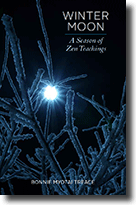 Winter Moon: A Season of Zen Teachings - Bonnie Myotai Treace