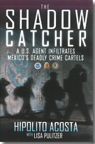 The Shadow Catcher - Hipolito Acosta
