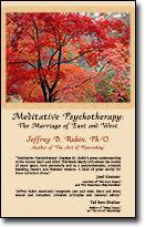 Meditative Psychotherapy - Dr. Jeffrey Rubin